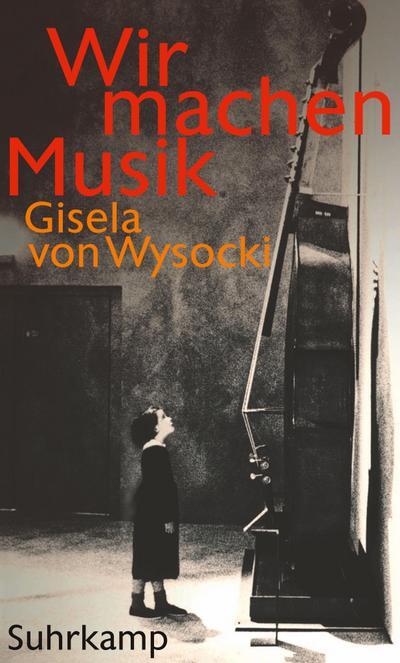 Wir machen Musik: Geschichte einer Suggestion