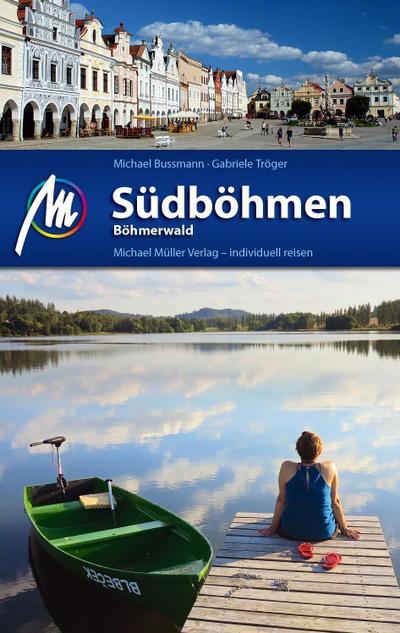 Südböhmen - Böhmerwald; Reiseführer mit vielen praktischen Tipps.; Deutsch; 125 farb. Fotos