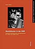 Musiktheater in der DDR