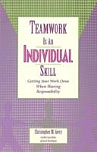Teamwork Is an Individual Skill