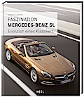 Faszination Mercedes-Benz SL: Evolution eines Klassikers