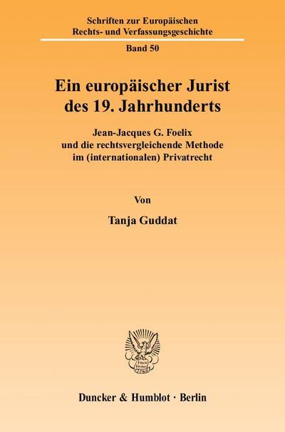 Ein europäischer Jurist des 19. Jahrhunderts