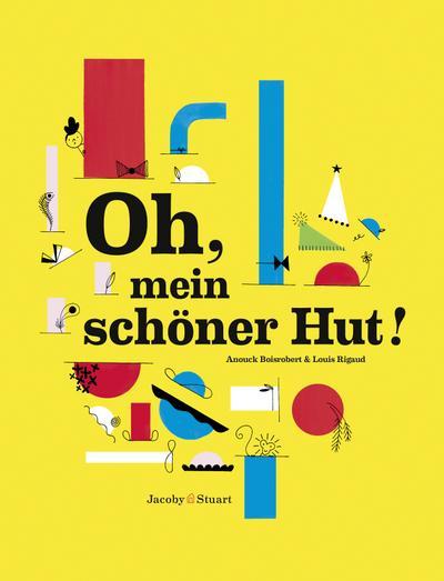Oh, mein schöner Hut!: Ein Pop-up Bilderbuch
