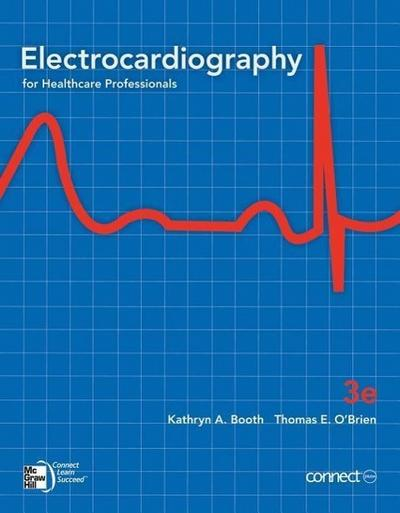 Electrocardiography for Healthcare Professionals [With Access Code]