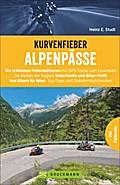 Kurvenfieber Alpenpässe; Die schönsten Motorr ...