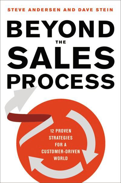 Beyond the Sales Process