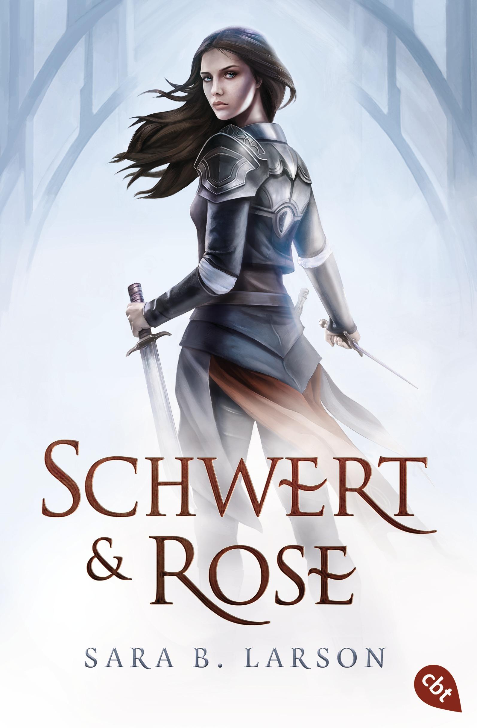 Sara B. Larson , Schwert und Rose ,  9783570309452
