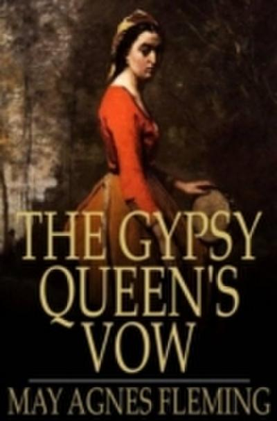 Gypsy Queen's Vow