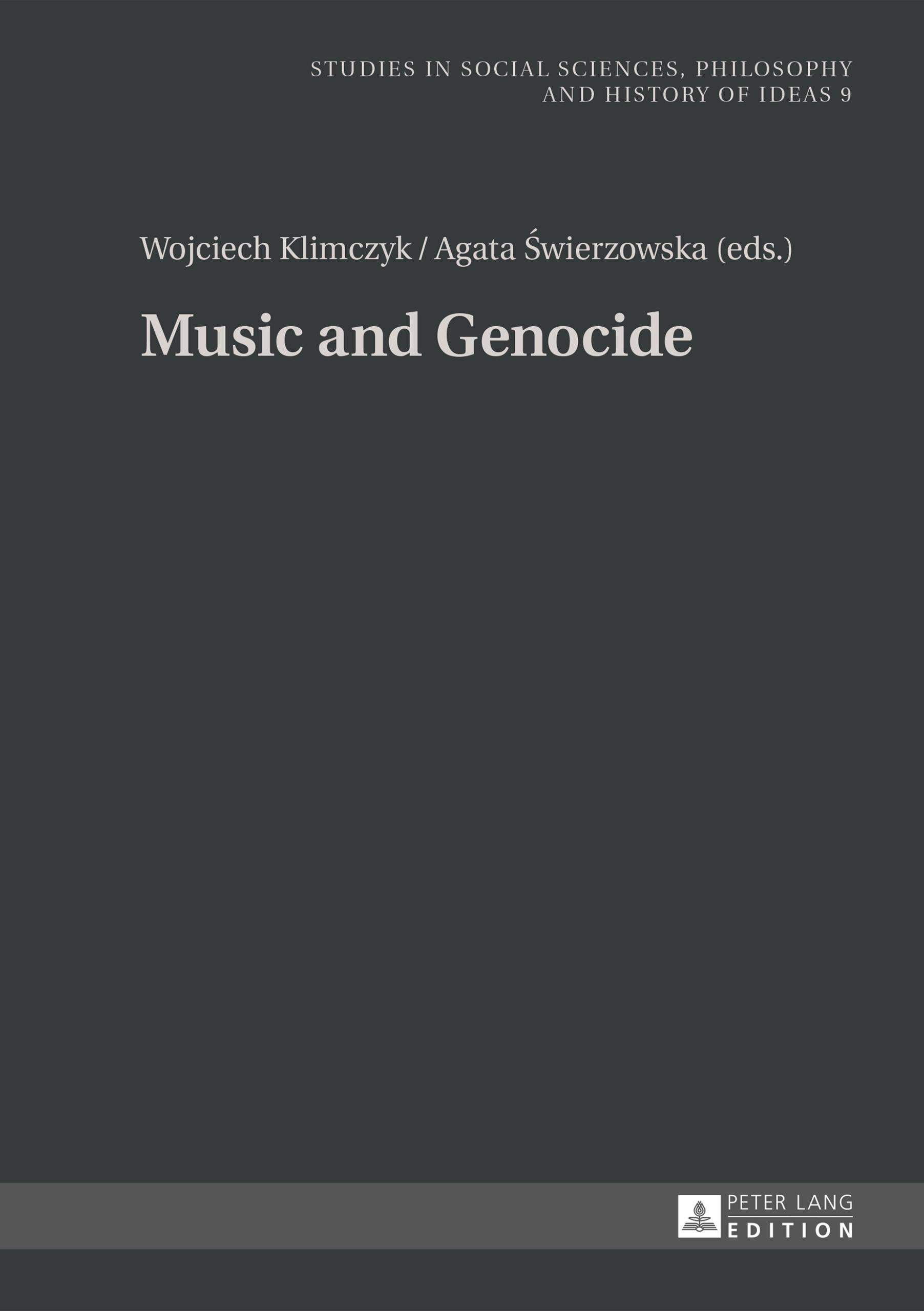 Music and Genocide Wojciech Klimczyk