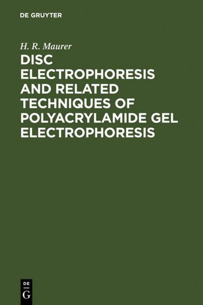 Disc Electrophoresis and Related Techniques of Polyacrylamide Gel Electrophoresis