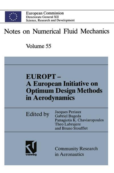 EUROPT - A European Initiative on Optimum Design Methods in Aerodynamics