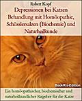 Depressionen bei Katzen Behandlung mit Homöopathie, Schüsslersalzen (Biochemie) und Naturheilkunde