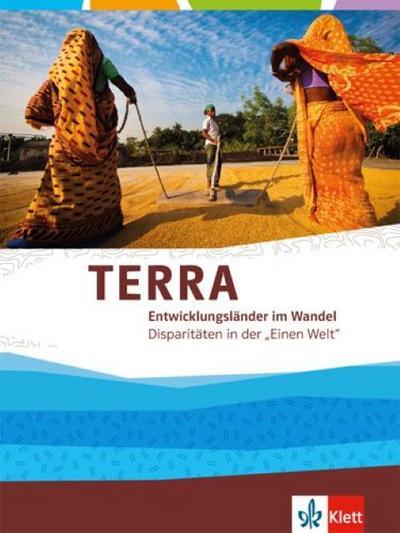 TERRA Entwicklungsländer. Themenband für die Oberstufe