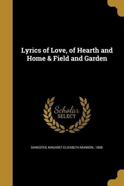 LYRICS OF LOVE OF HEARTH & HOM