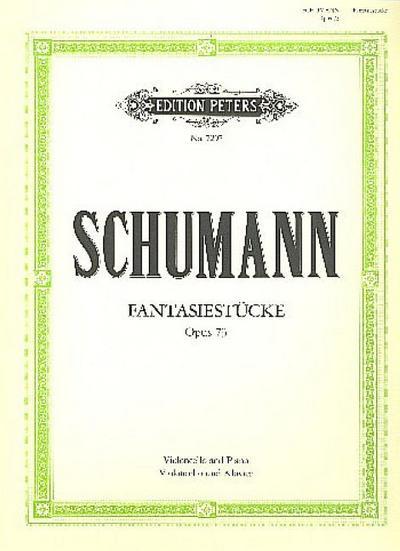 Fantasiestücke op.73für Violoncello und Klavier