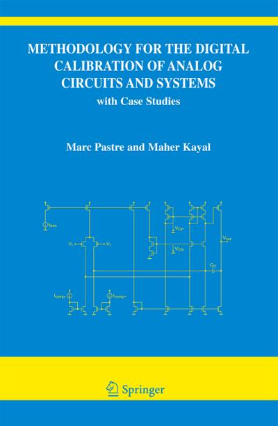 Methodology for the Digital Calibration of Analog Circuits and Systems