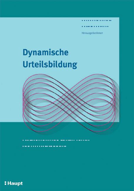 Dynamische Urteilsbildung - Susanne Bächtold -  9783258068749