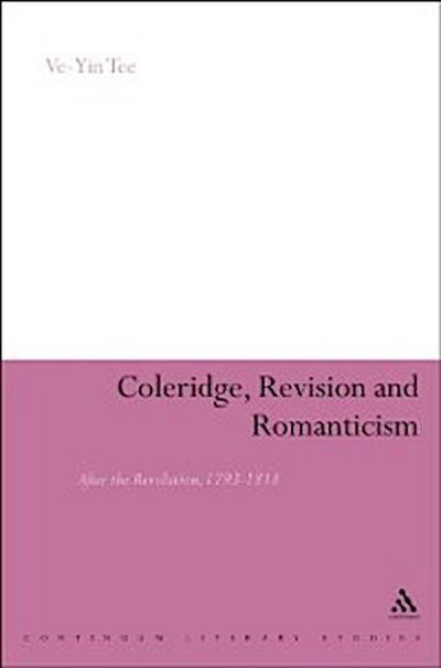 Coleridge, Revision and Romanticism