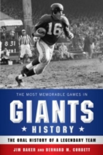 The Most Memorable Games in Giants History
