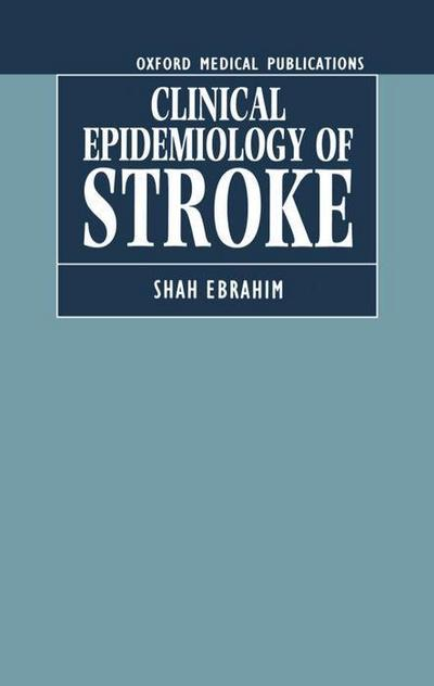 The Clinical Epidemiology of Stroke