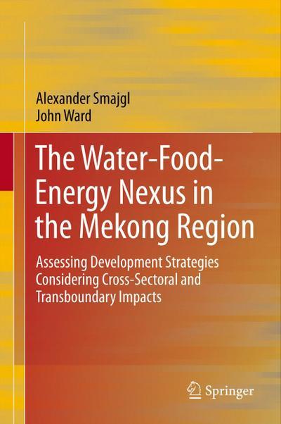 The Water-Food-Energy Nexus in the Mekong Region