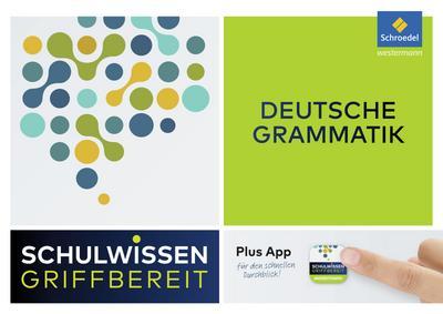 Schulwissen griffbereit - Deutsche Grammatik