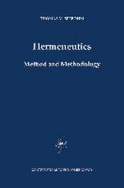 Hermeneutics. Method and Methodology
