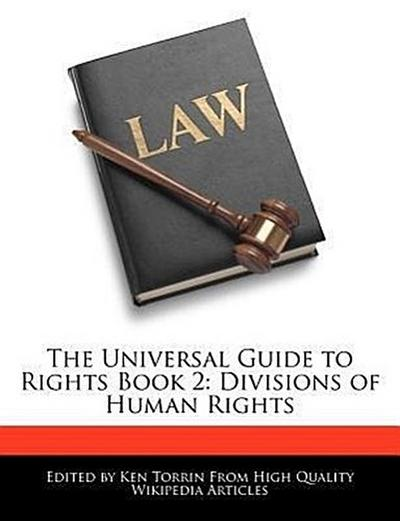 The Universal Guide to Rights Book 2: Divisions of Human Rights
