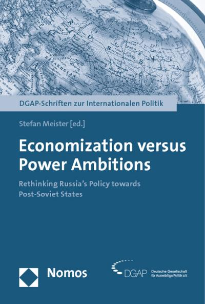 Economization versus Power Ambitions