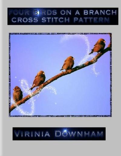 Four Birds on a Branch Cross Stitch Pattern