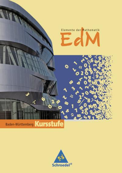 Elemente der Mathematik 11/12. Sekundarstufe 2. Baden-Württemberg