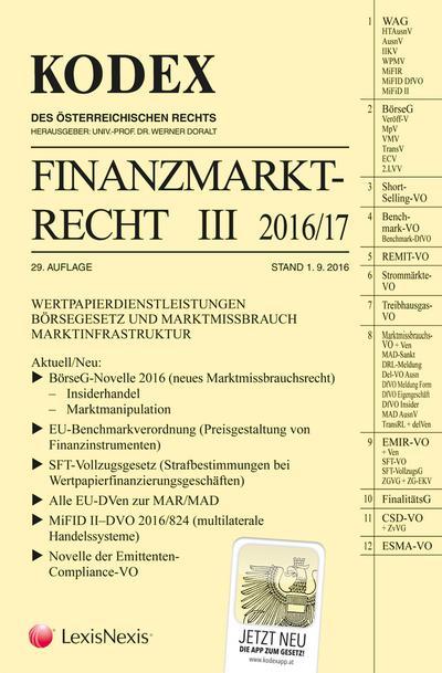 KODEX Finanzmarktrecht Band III 2016/17: FMR/BörseG WAG/Derivate
