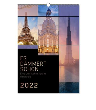 """Kalender """"Es dämmert schon - Eine architektonische Weltreise 2022"""""""