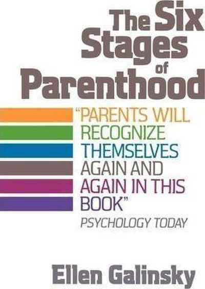 The Six Stages of Parenthood