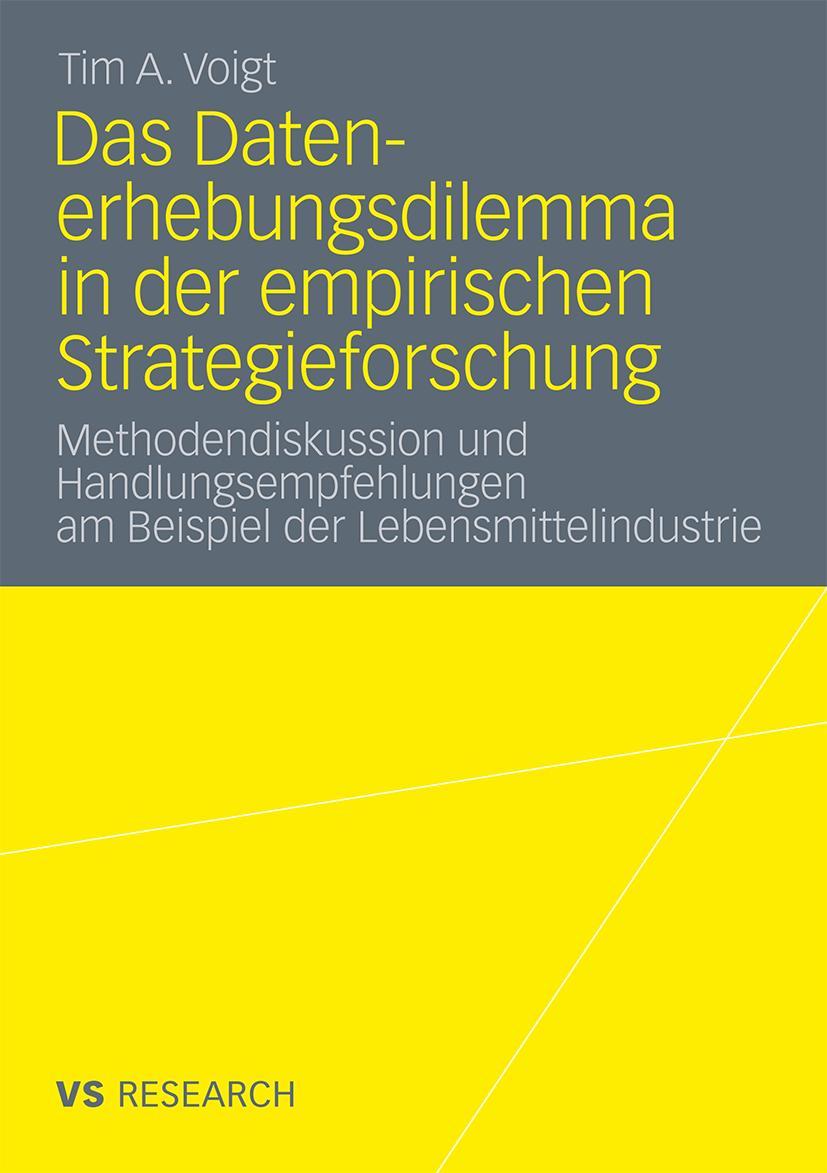 Das Datenerhebungsdilemma in der Empirischen Strategieforsch ... 9783531180625