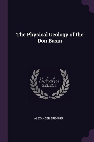 The Physical Geology of the Don Basin