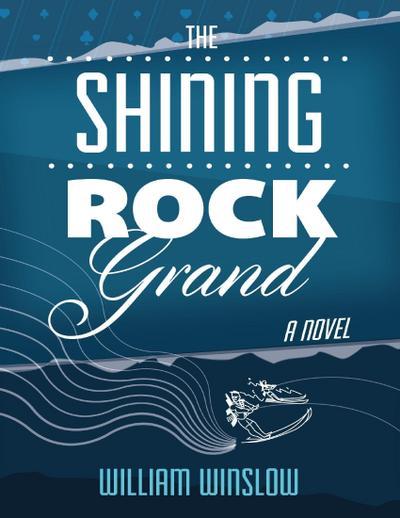The Shining Rock Grand