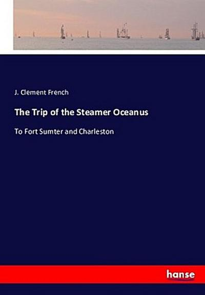 The Trip of the Steamer Oceanus