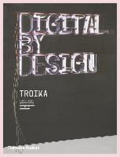 Digital By Design: Crafting Technology for Products and Environme