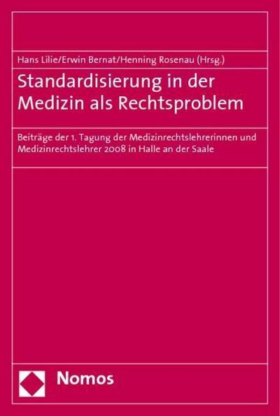 Standardisierung in der Medizin als Rechtsproblem
