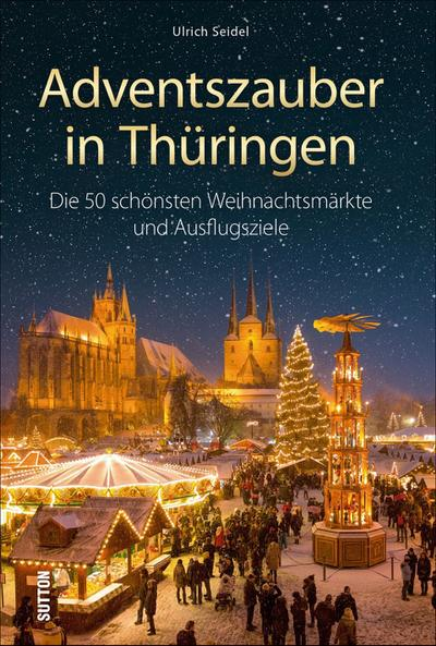 Adventszauber in Thüringen