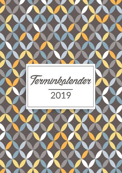 Terminkalender 2019 in A5 für das neue Jahr: Organisiere, Plane und Notiere im Terminplaner