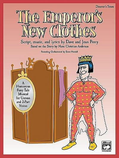 The Emperor's New Clothes: Performance Pack, Score & 10 Books