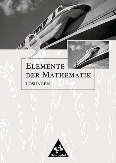 Elemente der Mathematik 9. Lösungen. Sekundarstufe 1. Allgemeine Ausgabe