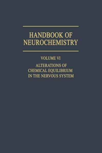 Alterations of Chemical Equilibrium in the Nervous System