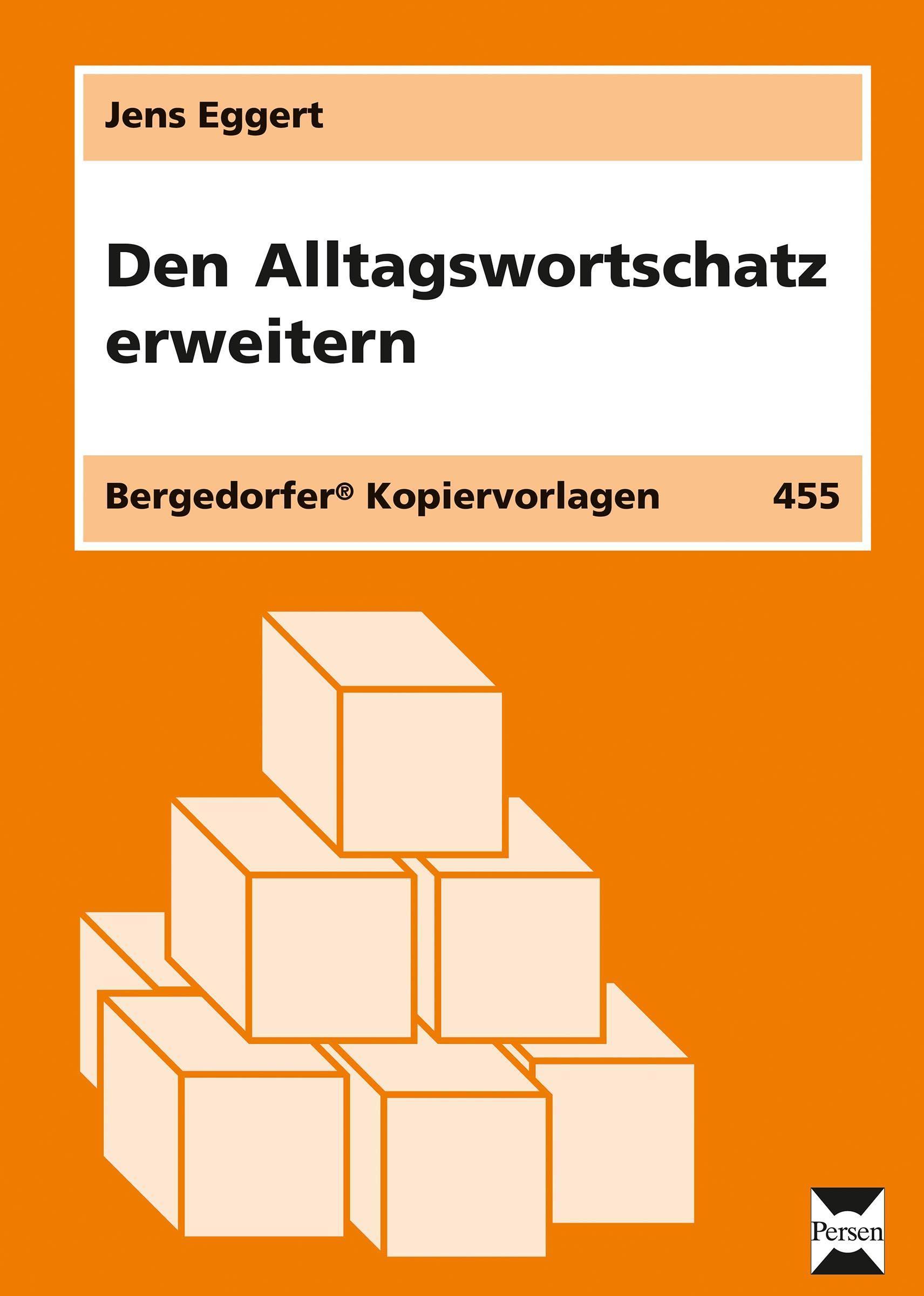 Den Alltagswortschatz erweitern Jens Eggert