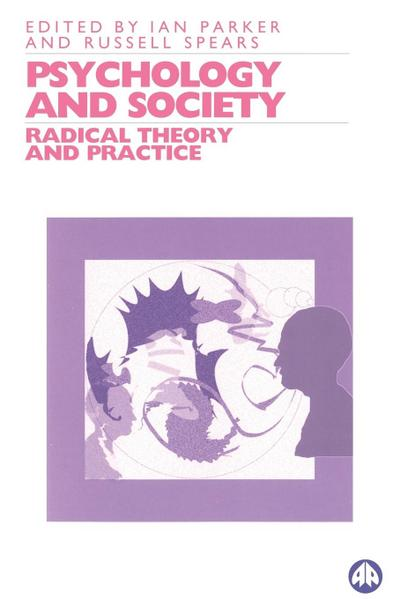 Psychology and Society: Radical Theory and Practice
