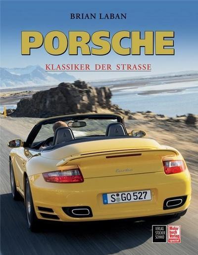 Porsche: Klassiker der Straße