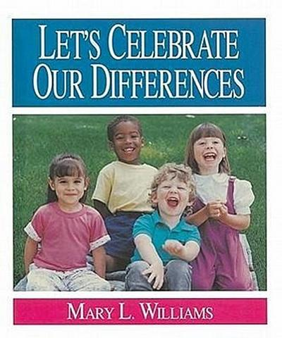 Let's Celebrate Our Differences