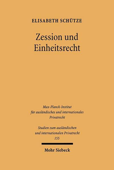 Zession und Einheitsrecht